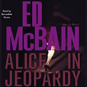 Alice in Jeopardy | [Ed McBain]