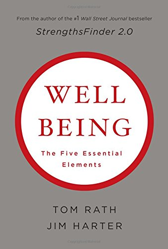 Download Wellbeing: The Five Essential Elements