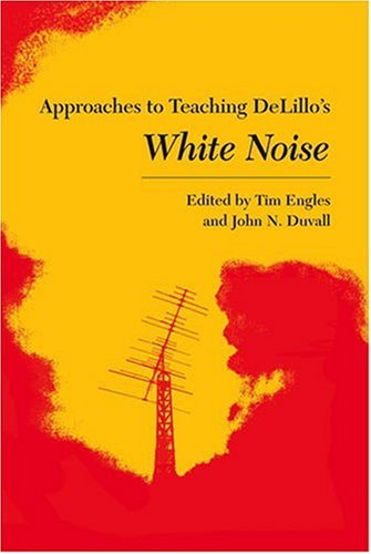 a literary analysis of the modernistic novel white noise by don delillo White noise study guide contains a biography of don delillo, literature essays, quiz questions, major themes, characters, and a full summary and analysis.