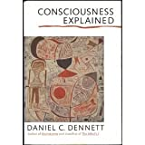 Consciousness Explained (0316180653) by Daniel C. Dennett