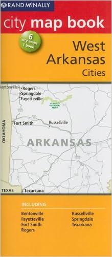 Rand McNally City Map Book: West Arkansas Cities (Rand McNally City Map Books)