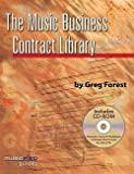 img - for Greg Forest: The Music Business Contract Library : Music Pro Guides (Paperback); 2008 Edition book / textbook / text book