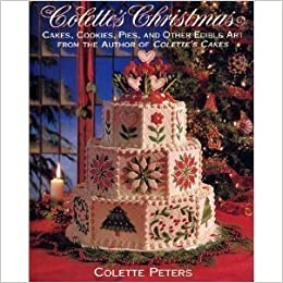 Colette's Christmas/Cakes, Cookies, Pies and Other Edible