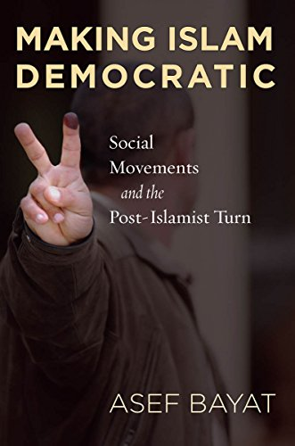 Making Islam Democratic: Social Movements and the...