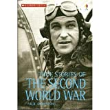 True Stories of the Second World War (0439791278) by Paul Dowswell