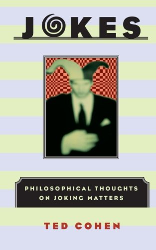 Jokes: Philosophical Thoughts on Joking Matters