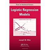 Logistic Regression Models (Chapman & Hall/CRC Texts in Statistical Science) ~ Joseph Hilbe