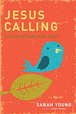 Jesus calling 365 devotions for kids time tested answers to your