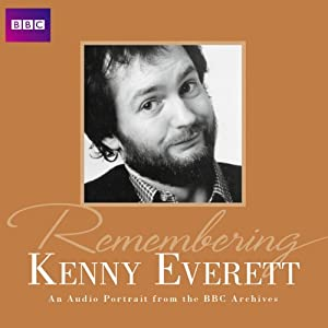 Remembering... Kenny Everett | [Barry Cryer (introduction), BBC Audiobooks Ltd]