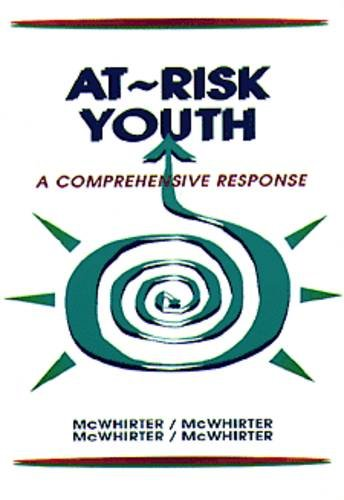 At Risk Youth: A Comprehensive Response