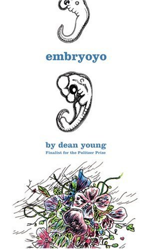 Embryoyo: New Poems