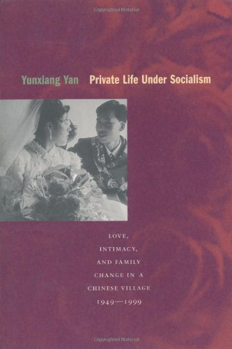 Private Life under Socialism: Love, Intimacy, and Family...