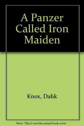 A Panzer Called Iron Maiden