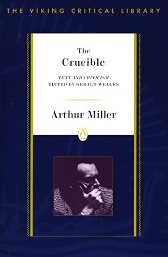 The Crucible: Revised Edition (Critical Library, Viking) (Library Of America Arthur Miller compare prices)