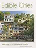 img - for Edible Cities : Urban Permaculture for Gardens, Balconies, Rooftops, and Beyond (Paperback)--by Judith Anger [2013 Edition] book / textbook / text book
