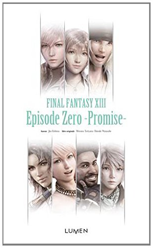 FINAL FANTASY XIII - Episode Zero - Promise -