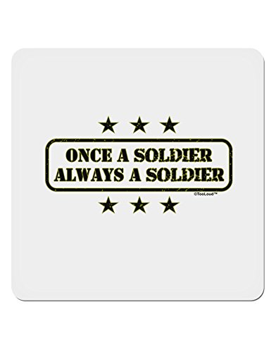 TooLoud Always A Soldier 4x4