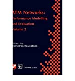 img - for [(ATM Networks: Performance Modelling and Analysis v. 2: Performance Modelling and Evaluation )] [Author: Demetres D. Kouvatsos] [Nov-1996] book / textbook / text book