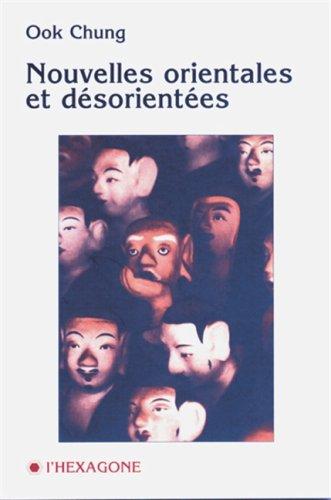Nouvelles orientales et desorientees (Collection Fictions) (French Edition)