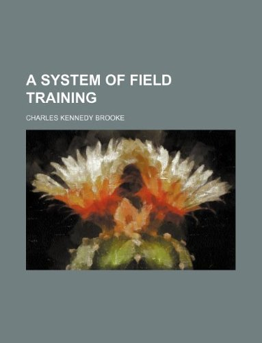 A system of field training