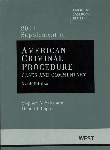 American Criminal Procedure, Cases and Commentary, 9th,...