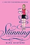 Stunning (Pretty Little Liars) Sara Shepard