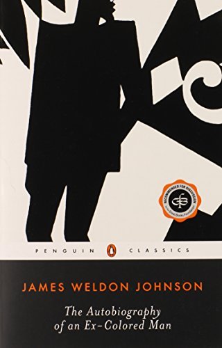 The Autobiography of an Ex-Colored Man (Penguin Twentieth...