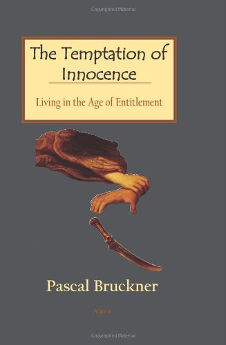 The Temptation of Innocence - Living in the Age of Entitlement