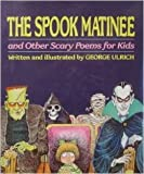 The Spook Matinee (0517125757) by Ulrich, George
