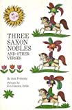 Three Saxon Nobles: And Other Verses, 1st Edition