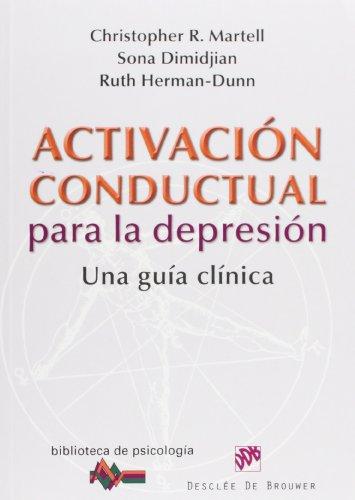 activacion-conductual-para-la-depresion-una-guia-clinica-biblioteca-de-psicologia