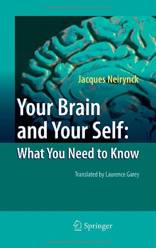 Your Brain and Your Self: What You Need to Know