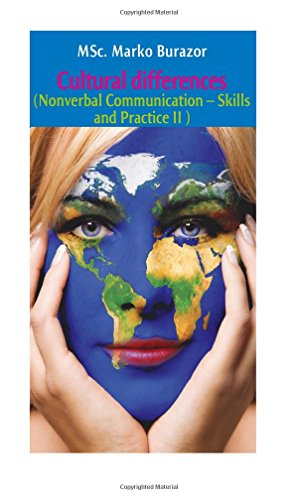 Cultural differences: Nonverbal Communication - Skills and Practice II
