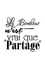 ZZ-Ambiance-sticker Vinilo Decorativo French Quote Le Bonheur N'Est Vrai Que Partagé