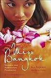 Miss Bangkok - Memoiren einer thailändischen Prostituierten