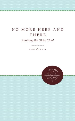 No More Here and There: Adopting the Older Child