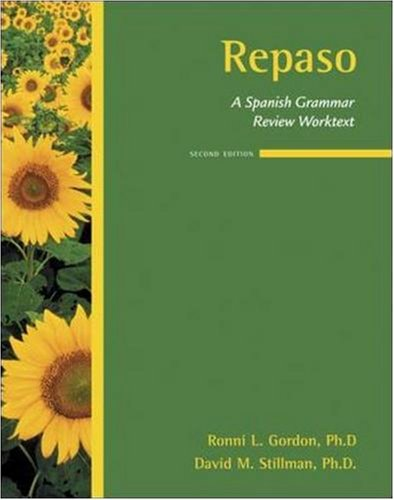 Repaso:  A Spanish Grammar Review Worktext, by Ronni Gordon, David Stillman