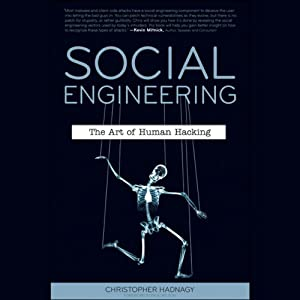 Social Engineering: The Art of Human Hacking | [Christopher Hadnagy, Paul Wilson (foreword)]