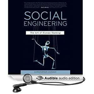 Social Engineering: The Art of Human Hacking (Unabridged)