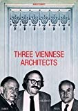 Drei Wiener Architekten (Three Viennese Architects):  Wilhelm Holzbauer, Gustav Peichl, Roland Rainer  (German and English Edition) (3850631486) by August Sarnitz