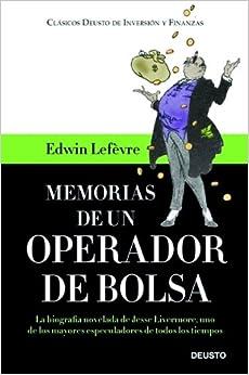 Memorias de un operador de bolsa: Edwin Lefevre: 9788423427369: Amazon