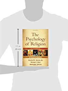 The Psychology of Religion, Fourth Edition: An Empirical Approach