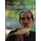 Ten Yrs After: Vietnam (0394756541) by Page, Tim