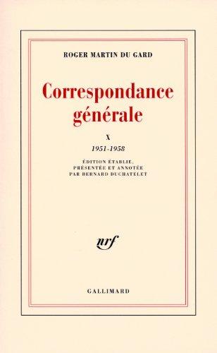 Correspondance générale (Tome 10-1951-1958)