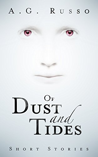 Of Dust And Tides by  A.G. Russo ebook deal