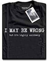 HotScamp Premium I May Be Wrong But It's Highly Unlikely Mens Black T-Shirt