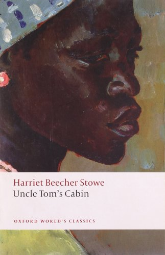 Uncle Tom's Cabin (Oxford World's Classics)
