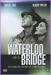 Waterloo Bridge:Korean All Region Import[ntsc]Vivien Leigh~Robert Taylor~Directed By Mervyn LeRoy....
