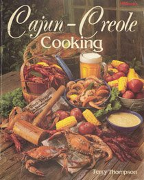 Cajun-Creole Cooking by Terry Thompson