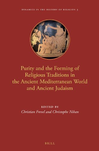 Purity and the Forming of Religious Traditions in the Ancient Mediterranean World and Ancient Judaism (Dynamics in the H